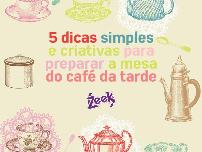 5 dicas simples e criativas para preparar a mesa do café da tarde