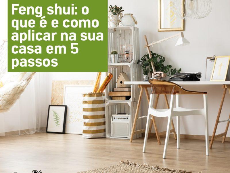 feng-shui-o-que-e-e-como-aplicar-na-sua-casa-em-5-passos-zeek
